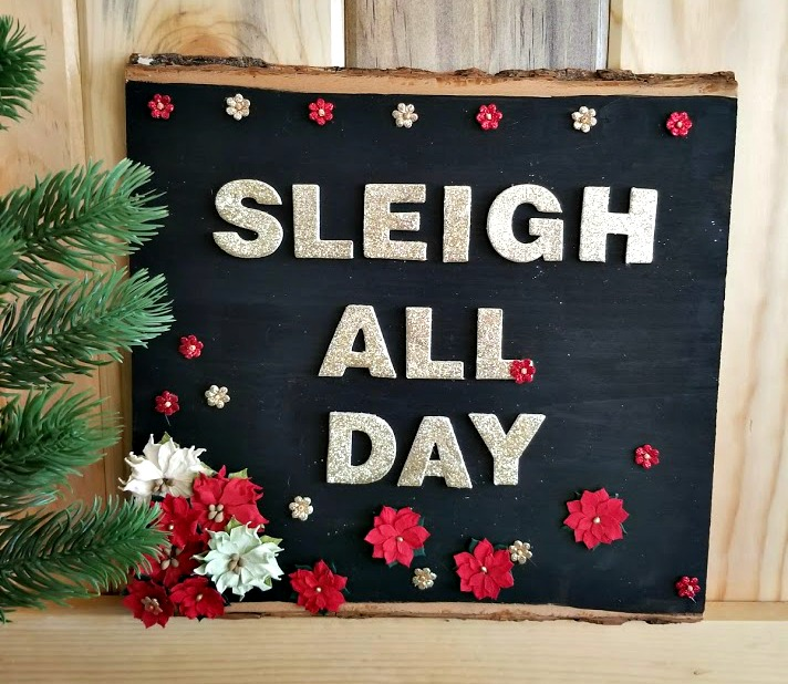 sleigh all day holiday sign